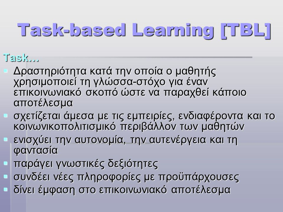 Task-based Learning [TBL]